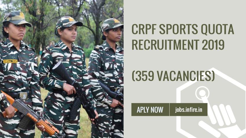 CRPF Sports Quota Recruitment 2019 (359 Vacancies) Application Form
