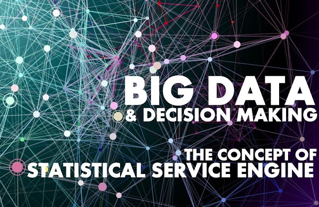 IT | Big Data & Decision Making : The Concept of Statistical Service Engine