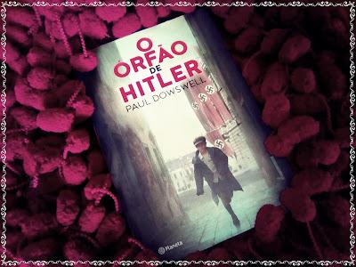 O órfão de Hitler, de Paul Dowswell - Editora Planeta