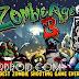 لعبة الزومبي Zombie Age 3 v1.1.9 مهكرة كاملة للاندرويد