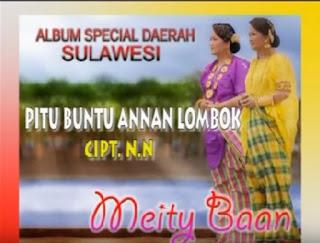 Lirik Lagu Pitu Buntu Annan Lombok (Meity Baan)