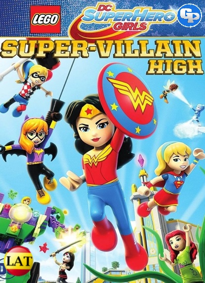 Lego DC Super Hero Girls: Instituto de Supervillanos (2018) LATINO