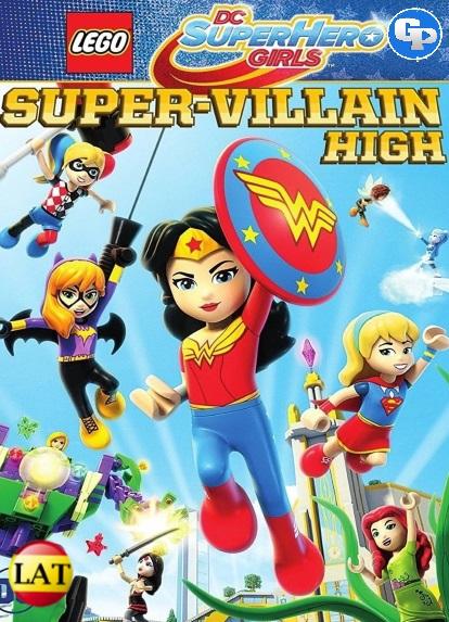 Lego DC Super Hero Girls: Instituto de Supervillanos (2018) LATINO