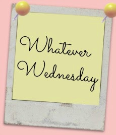 Whatever Wednesday