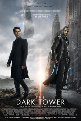 Sinopsis Film The Dark Tower 2017