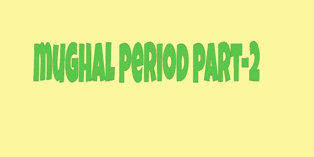 mughal period part-2