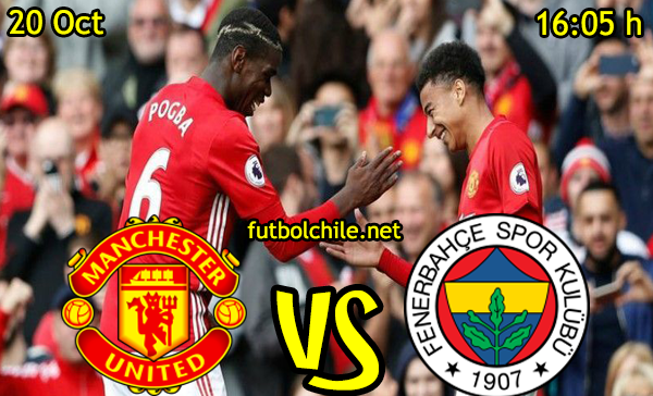 Ver stream hd youtube facebook movil android ios iphone table ipad windows mac linux resultado en vivo, online:  Manchester United vs Fenerbahçe