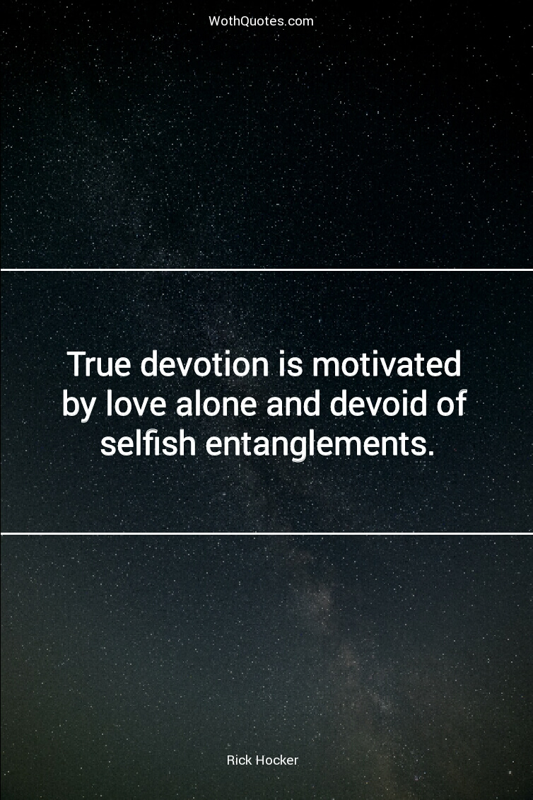 Devotion Quotes Awesome Devotion Quotes  Devotion Sayings  Wothquotes Collection