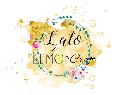 Lato z Lemoncraft #7 - Summer with Lemoncraft #7