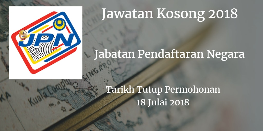 Jawatan Kosong JPN 18 Julai 2018