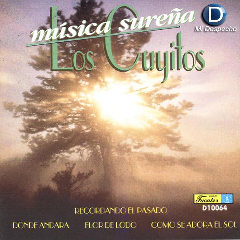 Los Cuyitos Musica Sureña