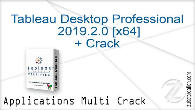 Tableau Desktop Professional 2019.2.0 [x64] + Crack   |  441 MB