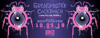 Grandmaster Cockroach release show