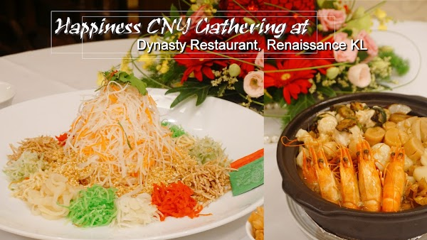 Happiness Chinese New Year Feasts Gathering at Dynasty Restaurant, Renaissance KL