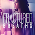 Cover Reveal + Pre - order - FRACTURED BREATHS by Zoey Derrick