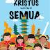 KRISTUS UNTUK SEMUA - Natal Sekolah Immanuel 2017