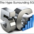 Is 5G Just a Bunch of Marketing Hype?