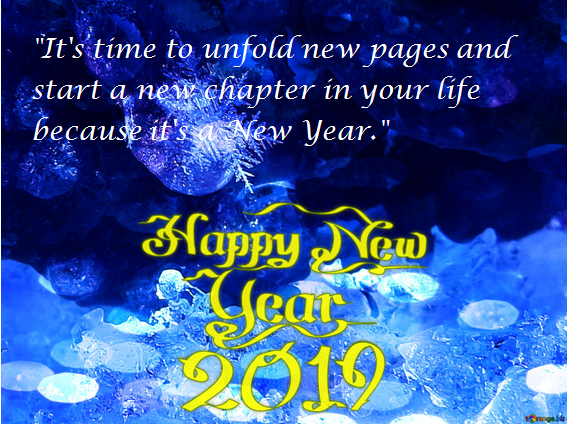 Happy New Year 2019 Quotes Wishes Messages My Knowledge To You