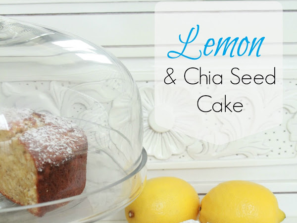Lemon and Chia Seed Cake