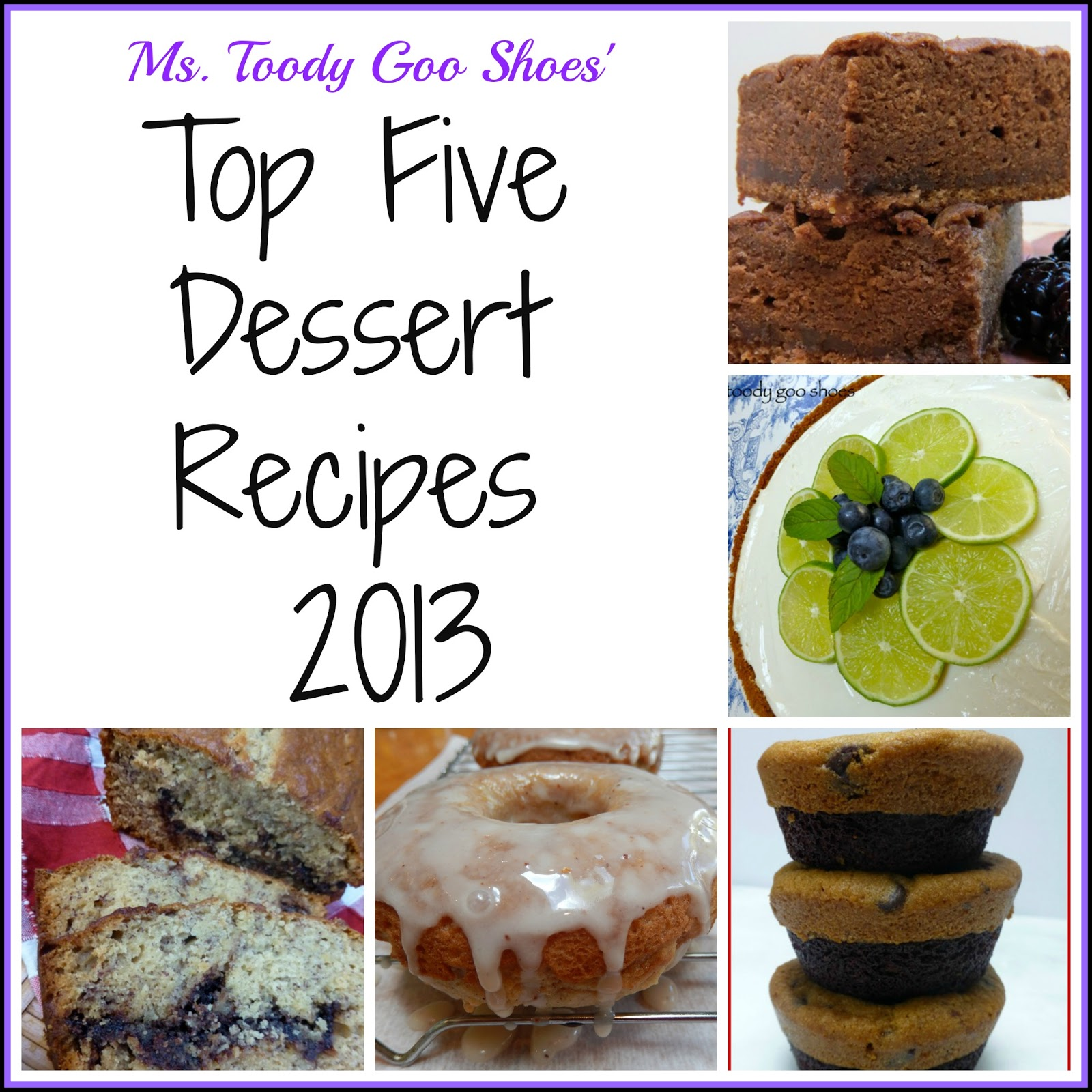 Top Five Dessert Recipes of 2013 --- by Ms. Toody Goo Shoes