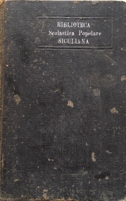 Biblioteca Scolastica Popolare Siculiana: Edmondo De Amicis - Sull'Oceano. Anno 1913. Fratelli Treves - Editori, Milano