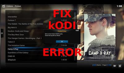 How to Fix Error Kodi One or more items failed to play. Check the log file for details error
