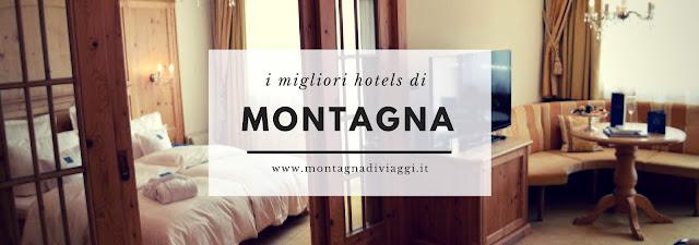 i migliori hotel di montagna
