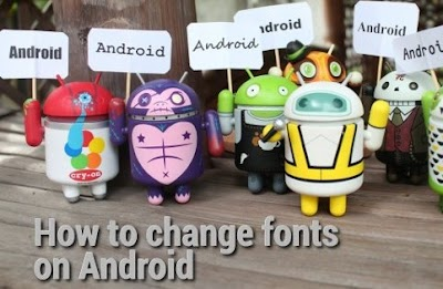 How to change fonts on Android 2017
