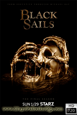 Black Sails Temporada 4 [720p] [Latino-Ingles] [MEGA]