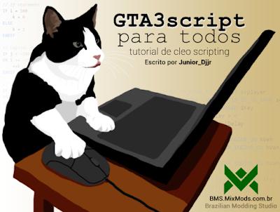 gta3script para todos - tutorial como criar mods cleos para gta