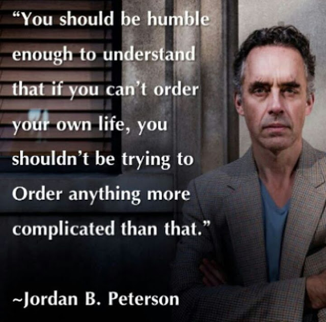 Jordan Peterson quotes bout life