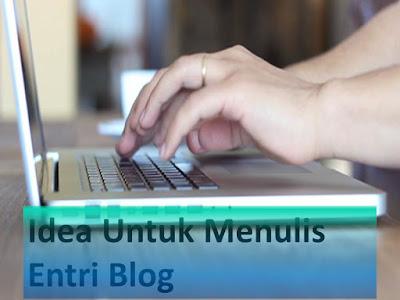 Idea Untuk Menulis Entri Blog