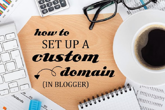 How To Start A Blog, Step-By-Step Tutorial On How To Setup Custom Domain