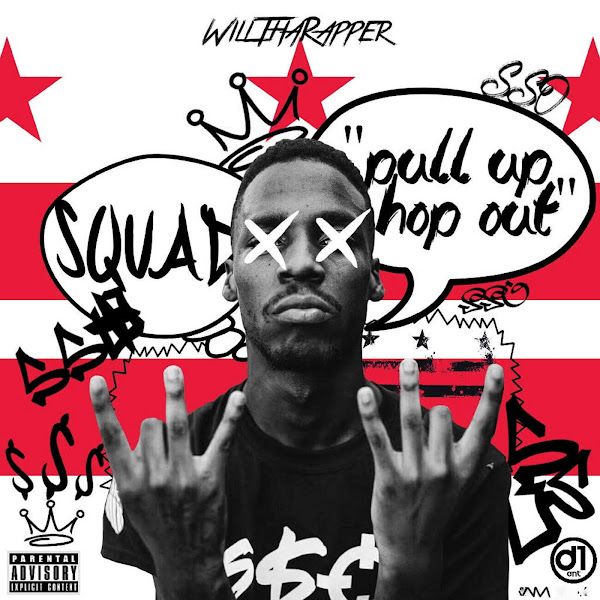 WillThaRapper - Pull Up Hop Out - Single Cover