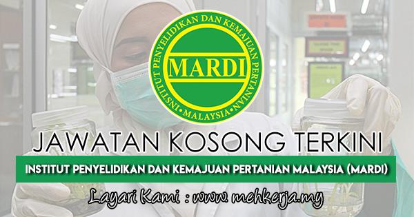 Jawatan Kosong Terkini 2018 di Institut Penyelidikan Dan Kemajuan Pertanian Malaysia (MARDI)