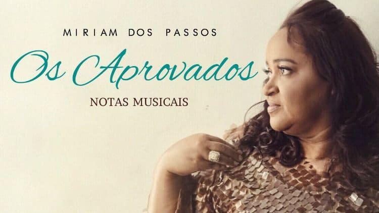Os aprovados - Miriam Dos Passos - Cifra melódica