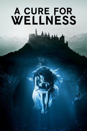 Poster A Cure for Wellness 2016