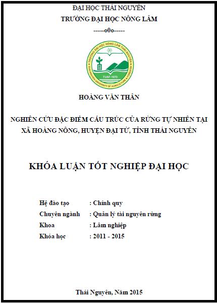 Nghiên cứu đặc điểm cấu trúc rừng tự nhiên tại xã Hoàng Nông huyện Đại Từ tỉnh Thái Nguyên