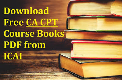 Download Free CA CPT Course Books PDF from ICAI