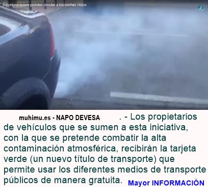 BARCELONA OFRECERÁ TRANSPORTE PÚBLICO Y GRATUITO A QUIENES SE DESHAGAN DE SU AUTOMÓVIL CONTAMINANTE
