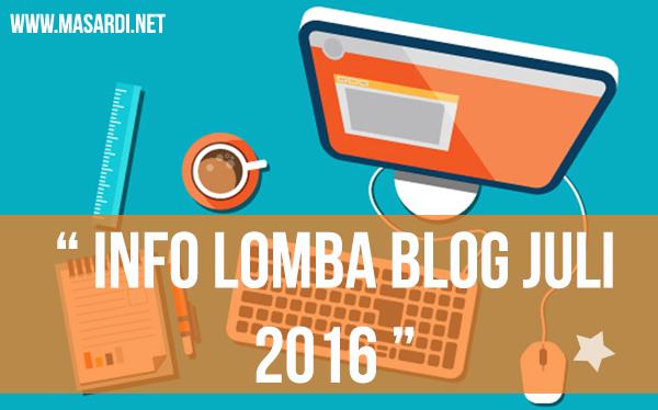 lomba blog juli 2016, daftar lomba blog juli, kumpulan lomba blog juli 2016