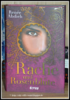 http://ruby-celtic-testet.blogspot.com/2017/03/rache-und-rosenbluete-von-renee-ahdieh.html