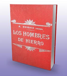 Los Hombres de Hierro - Alejandro Dumas