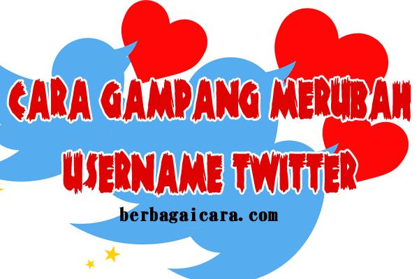 Tata Cara Merubah Username Twitter