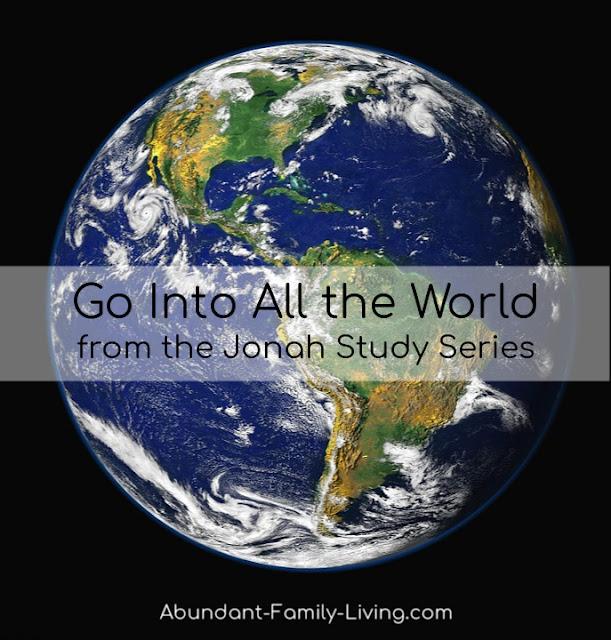 https://www.abundant-family-living.com/2019/03/go-into-all-world-from-jonah-series-by.html