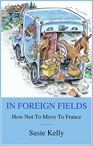 French Village Diaries book review In Foreign Fields by Susie Kelly