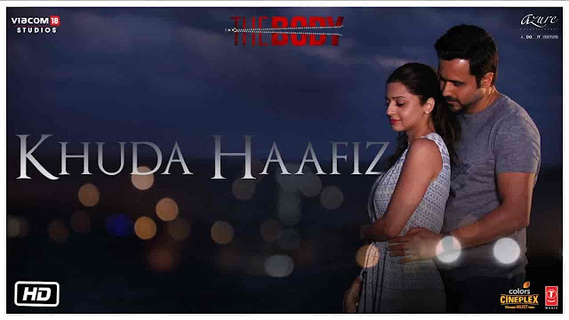 Khuda Hafiz Lyrics - The Body | Arijit Singh