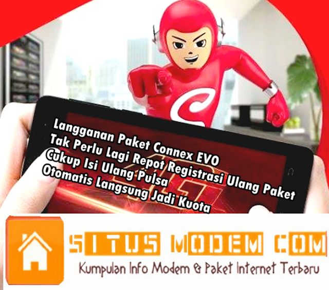 Baru !!! Paket Internet Connex EVO Smartfren Kini Ada Kuota Streaming Hingga 20GB