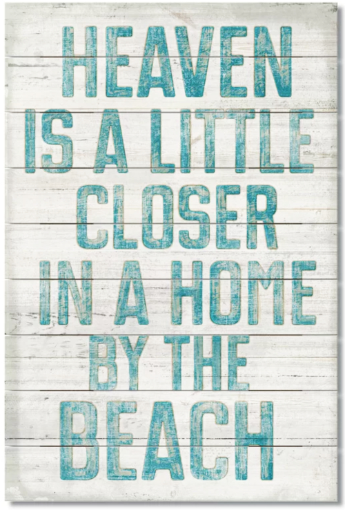 Heaven is a Little Closer in a Home by the Beach