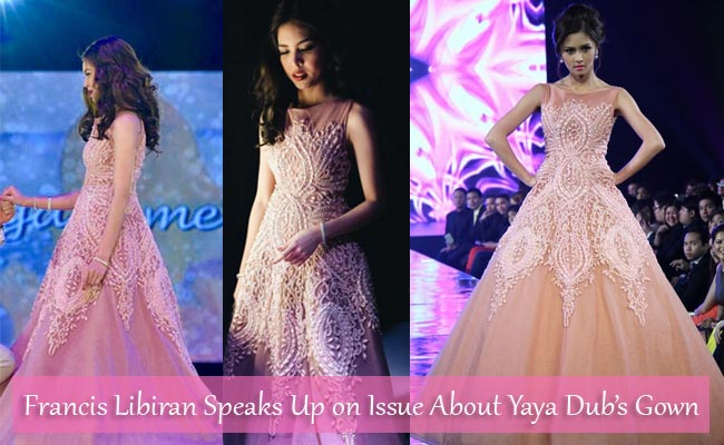 Francis Libiran Speaks Up on Issue About Yaya Dub's Gown